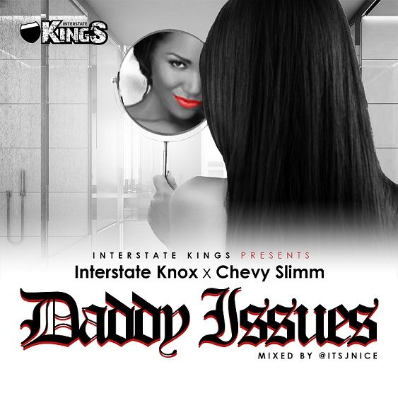 Interstate Knox - Daddy Issues FINAL (with JNice)
