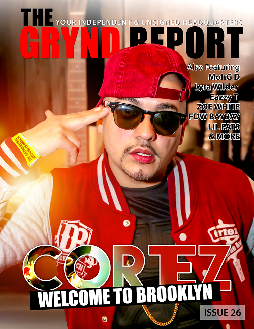 Out Now The Grynd Report Issue 26 Cortez Edition @cortez_hsp