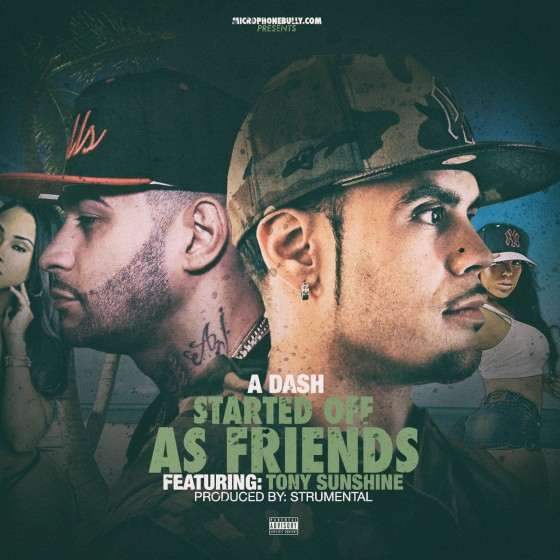 Music: @AtotheDASH 'Started Off As Friends' ft. @iamtonysunshine prob by @strumental610