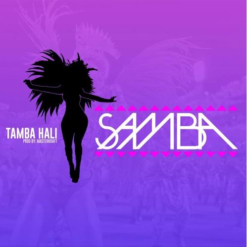 [New Music] Tamba Hali- Samba