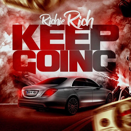 "Richie Rich – Keep Going"" (Official Video) @richierich843"