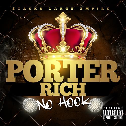 [New Single] Porter Rich- No Hook @younglye