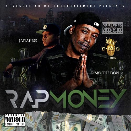 "[New Music] D-Mo The Don ""Rap Money"" @Strugglenomoent"